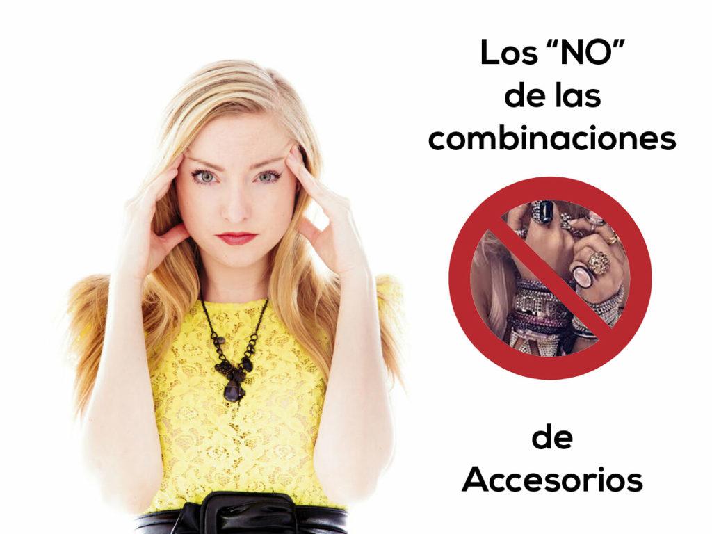 Los NO de los accesorios