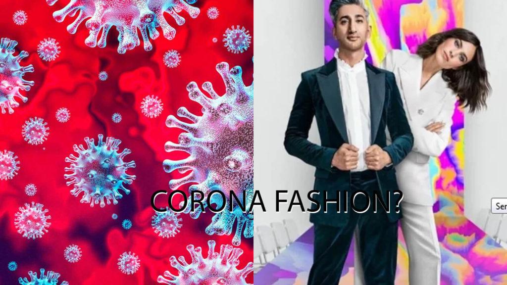 Corona Fashion?